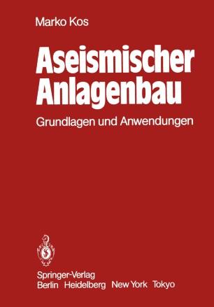 Aseismischer Anlagenbau