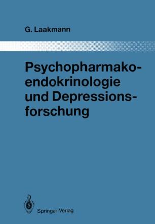 Psychopharmakoendokrinologie und Depressionsforschung