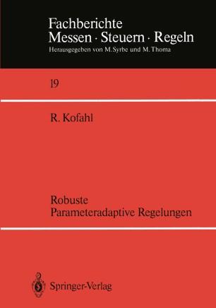 Robuste Parameteradaptive Regelungen