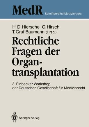 Rechtliche Fragen der Organtransplantation
