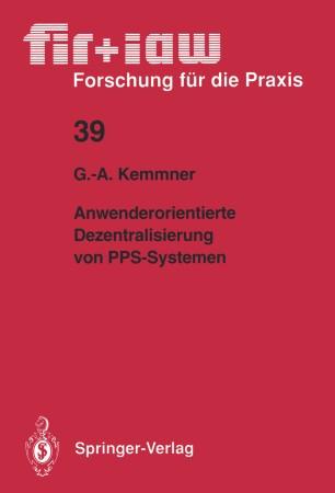 Anwenderorientierte Dezentralisierung von PPS-Systemen