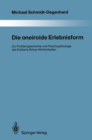 Die oneiroide Erlebnisform