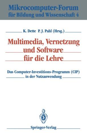 Multimedia, Vernetzung und Software für die Lehre