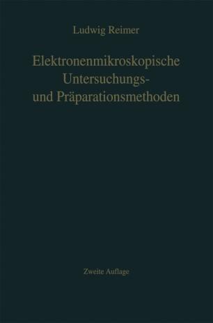 Elektronenmikroskopische Untersuchungs- und Präparationsmethoden