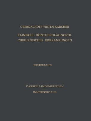 Klinische Röntgendiagnostik Chirurgischer Erkrankungen