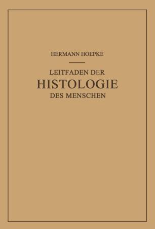 Leitfaden der Histologie des Menschen