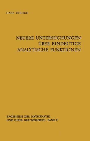 Neuere Untersuchungen über eindeutige analytische Funktionen