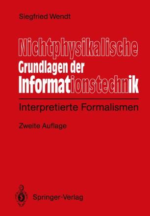 Nichtphysikalische Grundlagen der Informationstechnik
