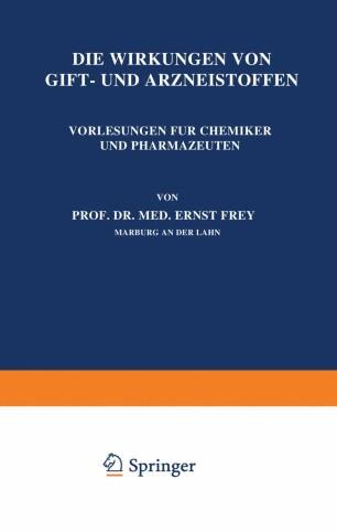 Die Wirkungen von Gift- und Arzneistoffen