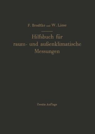 Hilfsbuch für raum- und außenklimatische Messungen für hygienische, gesundheitstechnische und arbeitsmedizinische Zwecke