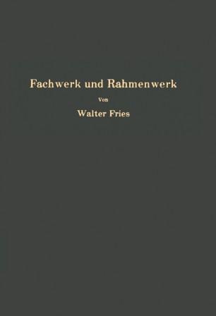 Fachwerk und Rahmenwerk