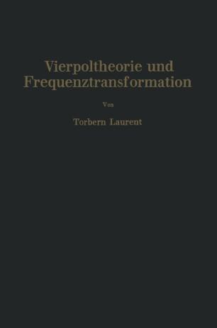 Vierpoltheorie und Frequenztransformation
