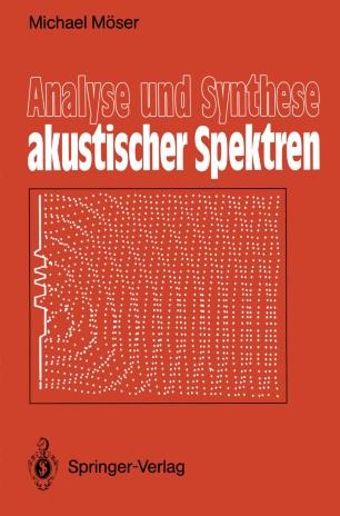 Analyse und Synthese akustischer Spektren