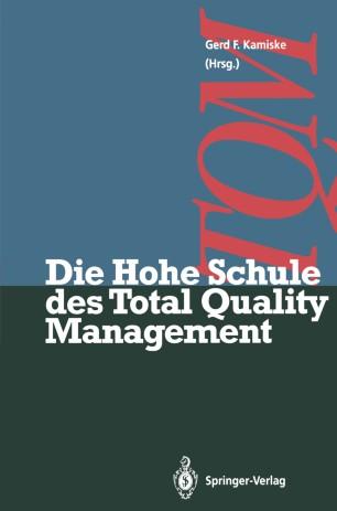 Die Hohe Schule des Total Quality Management