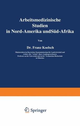 arbeitsmedizinische studien in nord amerika und s d afrika springerlink. Black Bedroom Furniture Sets. Home Design Ideas