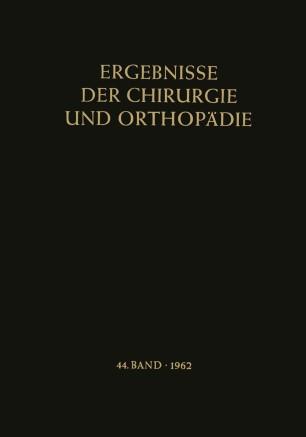 Ergebnisse der Chirurgie und Orthopädie