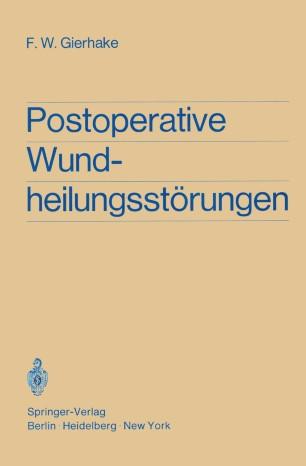 Postoperative Wundheilungsstörungen
