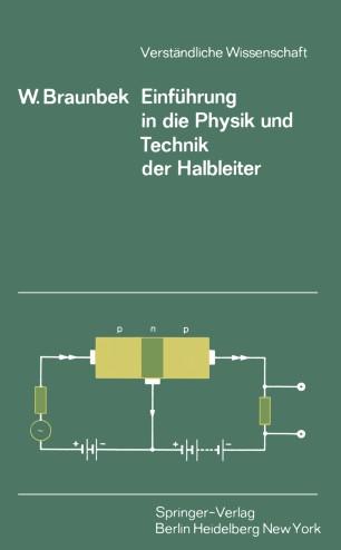 Einführung in die Physik und Technik der Halbleiter