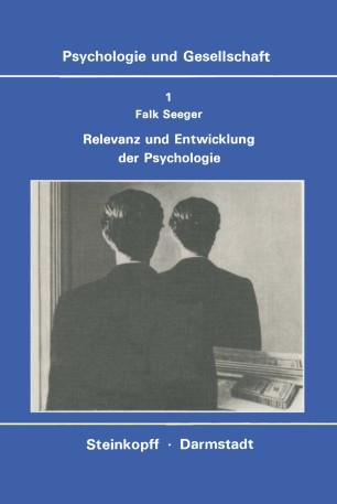 Relevanz und Entwicklung der Psychologie