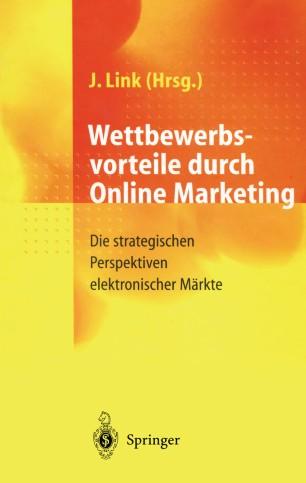 Wettbewerbsvorteile durch Online Marketing