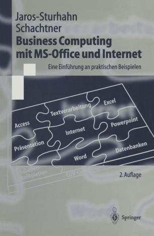 Business Computing mit MS-Office und Internet