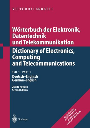 Wörterbuch der Elektronik, Datentechnik und Telekommunikation/Dictionary of Electronics, Computing and Telecommunications