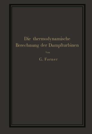 Die thermodynamische Berechnung der Dampfturbinen