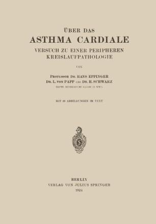 Über das Asthma Cardiale Versuch zu einer Peripheren Kreislaufpathologie