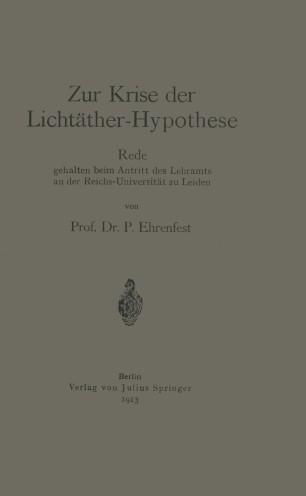 Zur Krise der Lichtäther-Hypothese