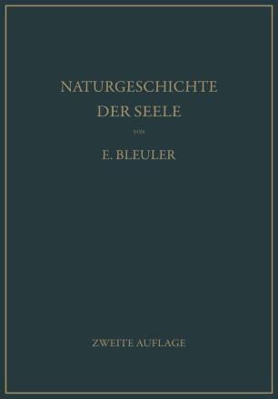 Naturgeschichte der Seele und ihres Bewußtwerdens. Mnemistische Biopsychologie