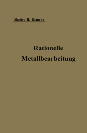 Rationelle mechanische Metallbearbeitung