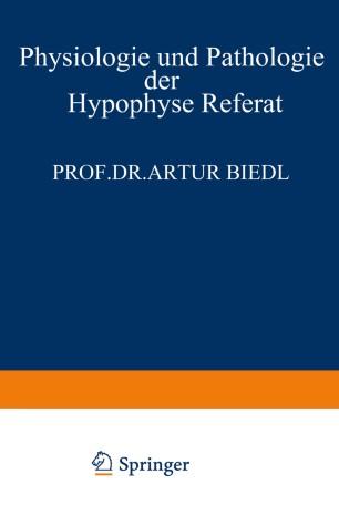 Physiologie und Pathologie der Hypophyse