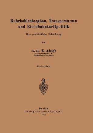 Ruhrkohlenbergbau, Transportwesen und Eisenbahntarifpolitik