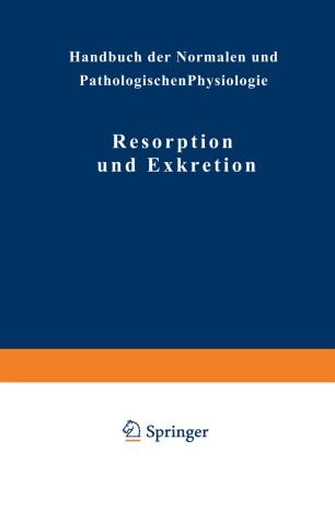 Resorption und Exkretion