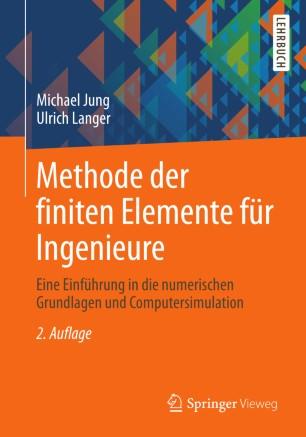 Methode der finiten elemente f r ingenieure springerlink for Finite elemente analyse fur ingenieure pdf