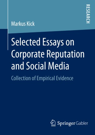 Selected Essays On Corporate Reputation And Social Media  Springerlink Selected Essays On Corporate Reputation And Social Media Cost For Business Plan Writer also Buy Business Reports  Content Writing Services Vancouver