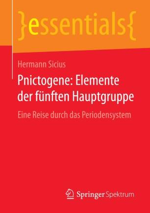 Pnictogene: Elemente der fünften Hauptgruppe | SpringerLink  Pnictogene: Ele...