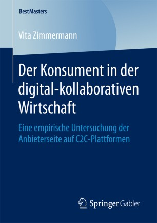 Der Konsument in der digital-kollaborativen Wirtschaft