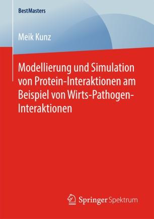 Modellierung und Simulation von Protein-Interaktionen am Beispiel von Wirts-Pathogen-Interaktionen