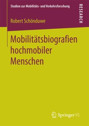Mobilitätsbiografien hochmobiler Menschen