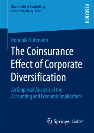 The Coinsurance Effect of Corporate Diversification : An Empirical Analysis of the Accounting and Economic Implications
