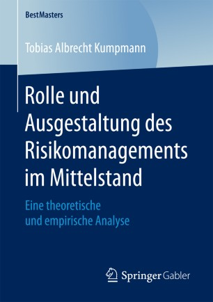 Rolle und Ausgestaltung des Risikomanagements im Mittelstand