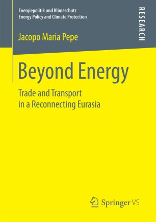 Beyond Energy : Trade and Transport in a Reconnecting Eurasia