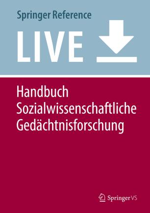 Handbuch sozialwissenschaftliche Gedächtnisforschung