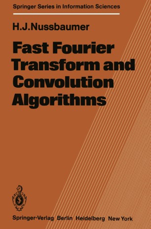Fast Fourier Transform and Convolution Algorithms