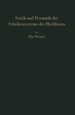 Statik und Dynamik der Scheibensysteme des Hochbaues