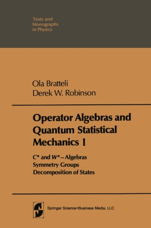 Operator Algebras and Quantum Statistical Mechanics