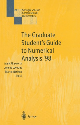 The Graduate Student's Guide to Numerical Analysis '98 | SpringerLink