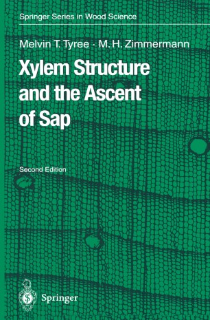 Xylem Structure and the Ascent of Sap   SpringerLink