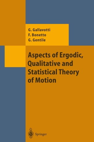 Aspects of Ergodic, Qualitative and Statistical Theory of Motion